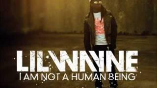 Lil Wayne I Am Not A Human Being Explicit