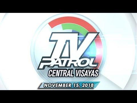 TV Patrol Central Visayas - November 15, 2018