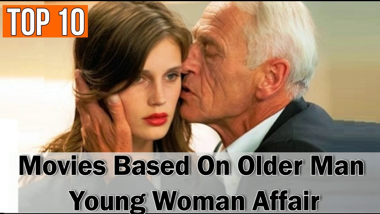 Older girl dating movies best younger ✌️ man 2021 woman Urban Dictionary: