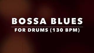 Bossa Nova style Blues Backing Track for Drummers (No Drums)