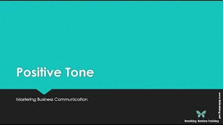 How to have a Positive Tone in Business Communication