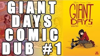 Giant Days Comic Dub - Issue 1