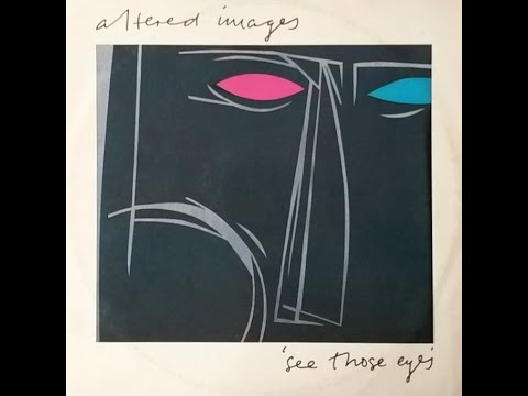 Altered Images - See Those Eyes - Extended Mix - 12 inch