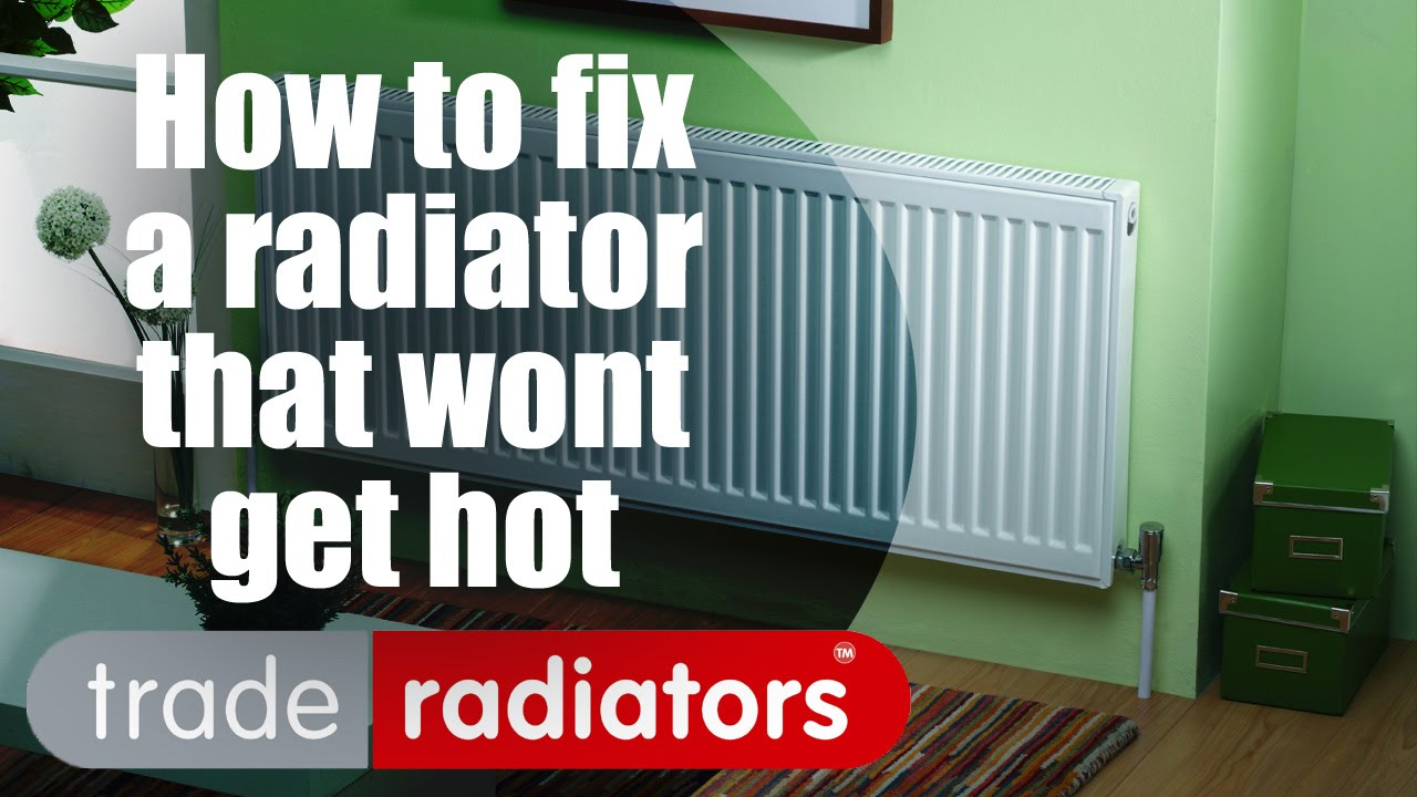 How to fix a radiator that won\'t get hot - By Trade Radiators - YouTube