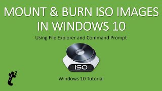 Windows 10 Tutorial | How To Mount and Burn ISO Images in Windows 10