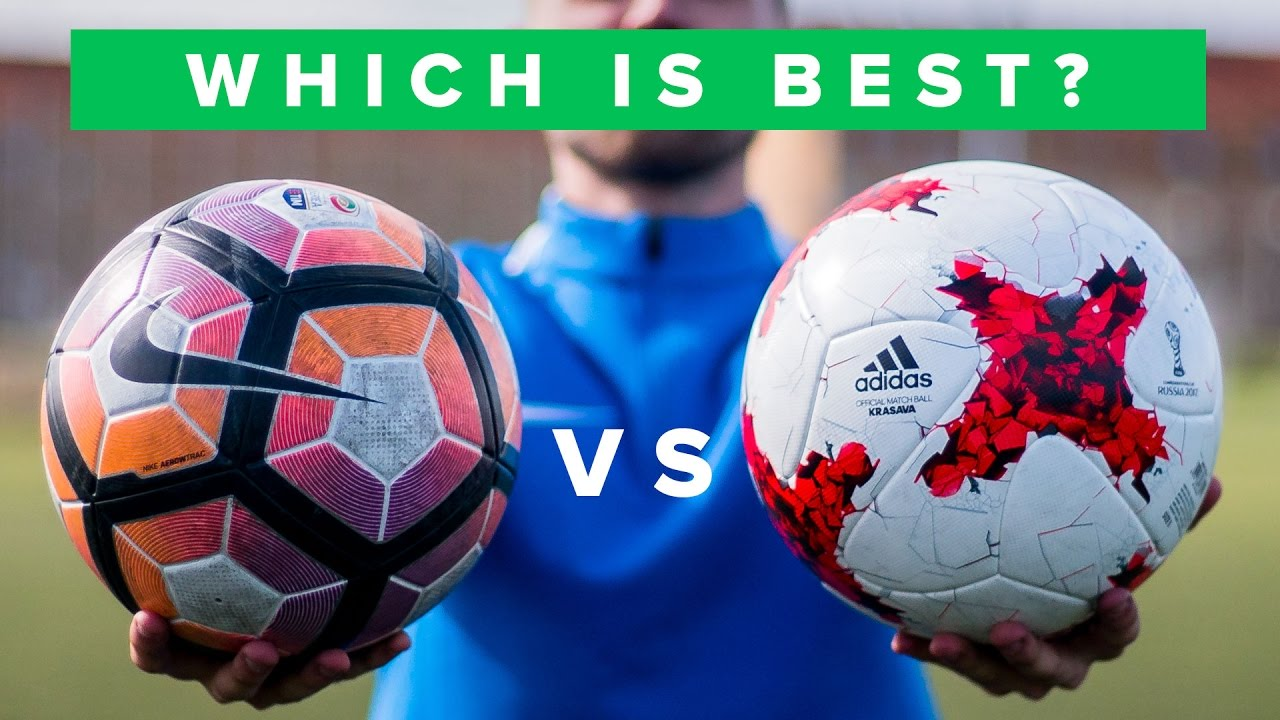 BALL REVIEW 2017 - NIKE vs ADIDAS   Is Ordem 4 or Krasava the best football  3d38b578219