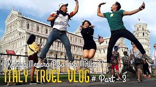 ITALY TRAVEL VLOG # PART - 3