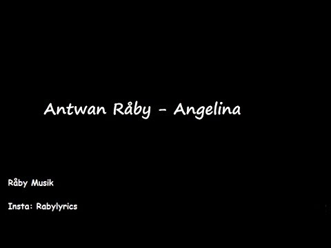 Ant Wan - Angelina LYRICS