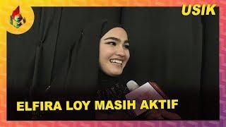 Elfira Loy Masih Aktif | Melodi (2019)