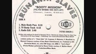 Runaway Slaves - Booty Mission - (Main-Boot pass) - 1992