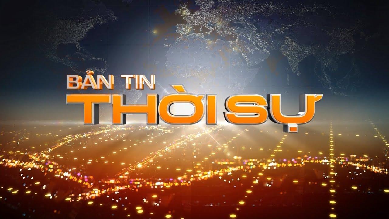 Bản tin thời sự tiếng Việt 21h - 13/07/2020