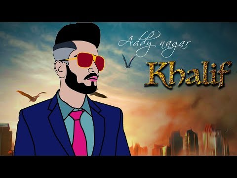 Khalif - ADDY NAGAR | Mixsingh (Full  Audio) | Latest Hindi Rap Song 2018