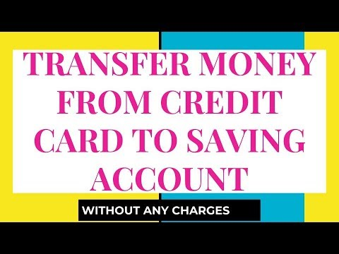 Money Transfer from Credit Card to Saving Bank Account