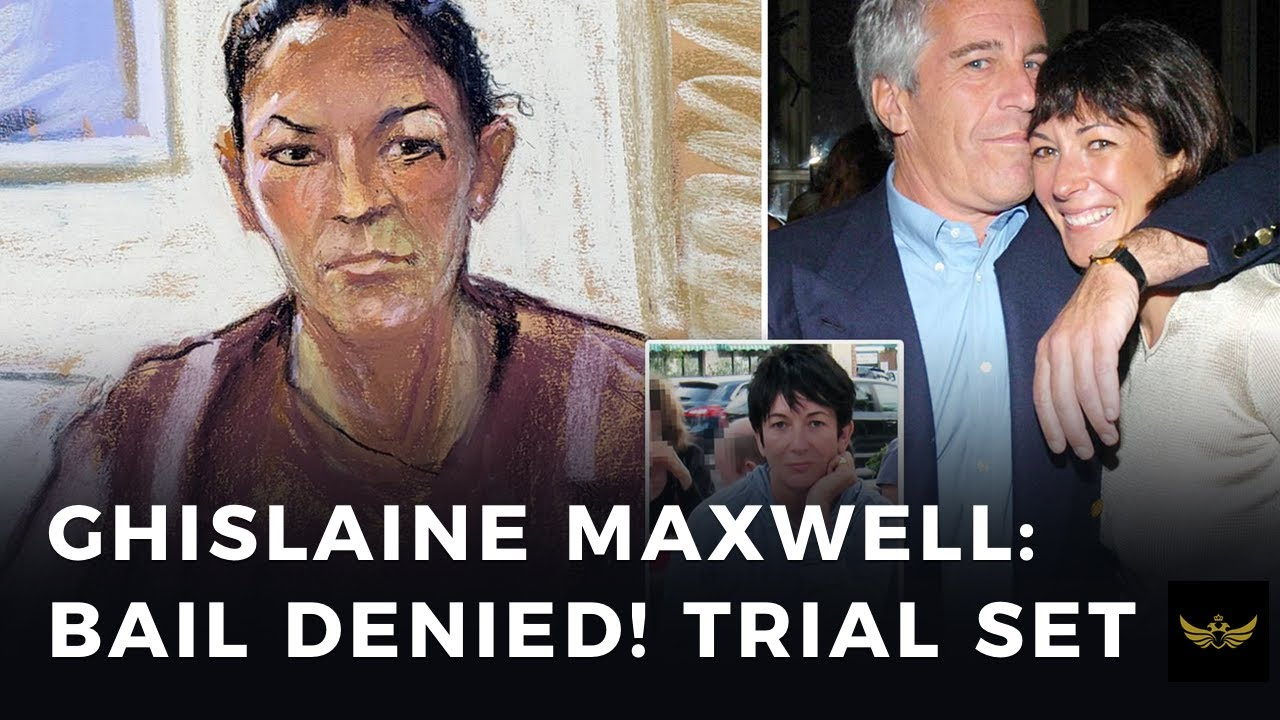 Ghislaine Maxwell: Bail denied! Trial set. Make a deal or will she disappear?