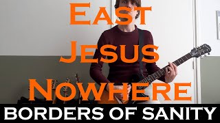 Green Day - East Jesus Nowhere (guitar cover by Borders Of Sanity)
