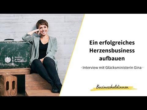 Ein erfolgreiches Herzensbusiness aufbauen: Glücksministerin Gina im Interview