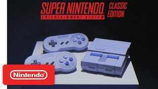 Super Nintendo Entertainment System™: Super NES Classic Edition Features Trailer Free HD Video