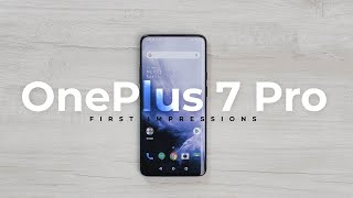 OnePlus 7 Pro First Impressions!