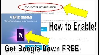 How to Enable Two Factor Authentication for your Fortnite Account [Boogie Down Emote for Free!]