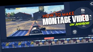 How to make Montage Video on Android  PUBG Mobile  R19 Gaming.