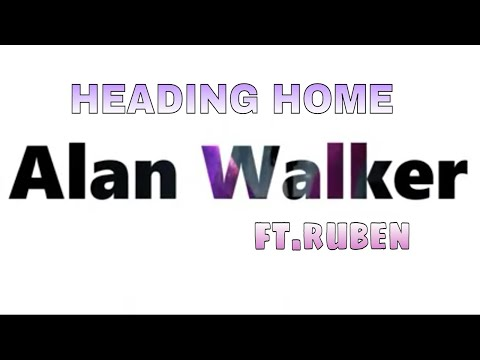 "alan-walker-ft.ruben-|""heading-home""