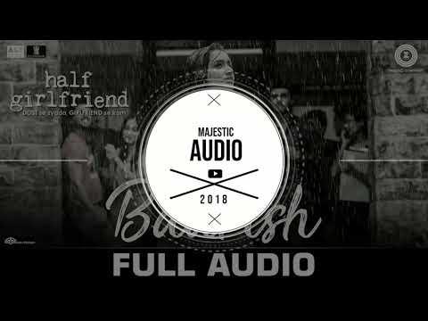Baarish - 3D Audio | Ash King