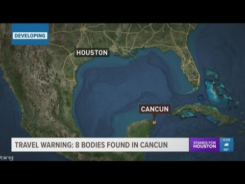 US Issues Travel Advisory For Mexico After 8 Bodies Found In Streets Of Cancun