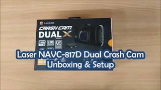 Laser NAVC-817D Dual Crash Cam Unboxing & Setup