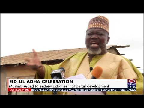 Muslims urged to eschew activities that derail development - Joy News Prime (20-7-21)