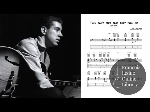 They can't take that away from me - Kenny Burrell (Transcription)