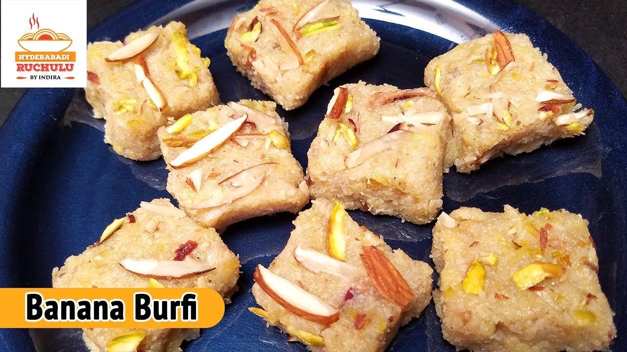 Banana Barfi How To Make Banana Barfi Indian Sweet Barfi Recipe