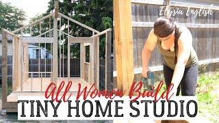 Diy Tiny Home Build + Update   Elysia English   All Women Build