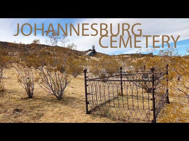 Road Trip! Johannesburg CA | Cemetery