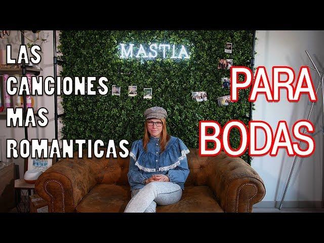 Las Canciones mas Romanticas para Bodas | Musica para Bodas | Musical Mastia