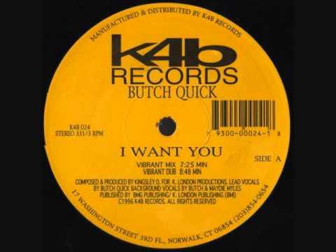 Butch Quick - I Want You (Vibrant Mix)