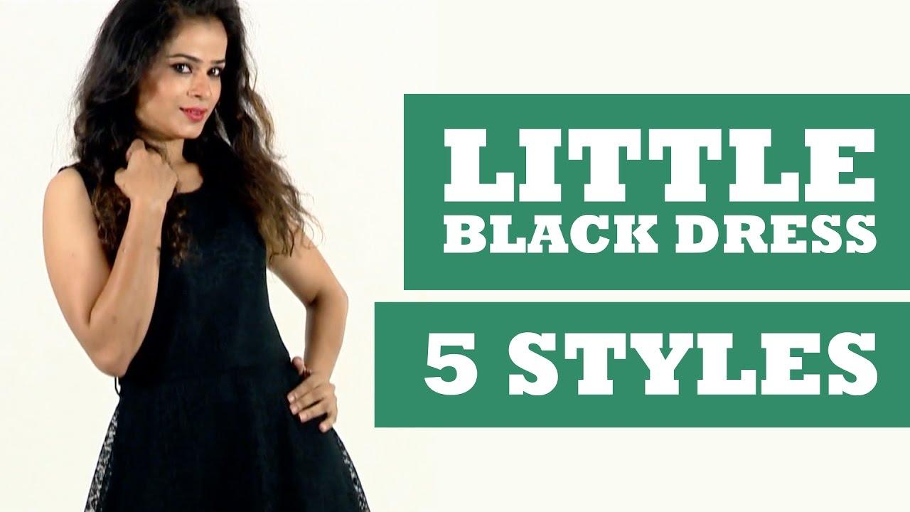 5 Ways to Wear a Little Black Dress(LBD) - Get Stylish with Poornima ...