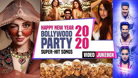 Happy New Year! 2020   Bollywood Party Super-Hit Songs   T-SERIES   Video Jukebox