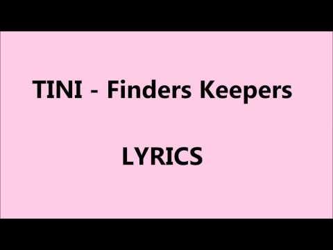 TINI - Finders Keepers (Lyrics)