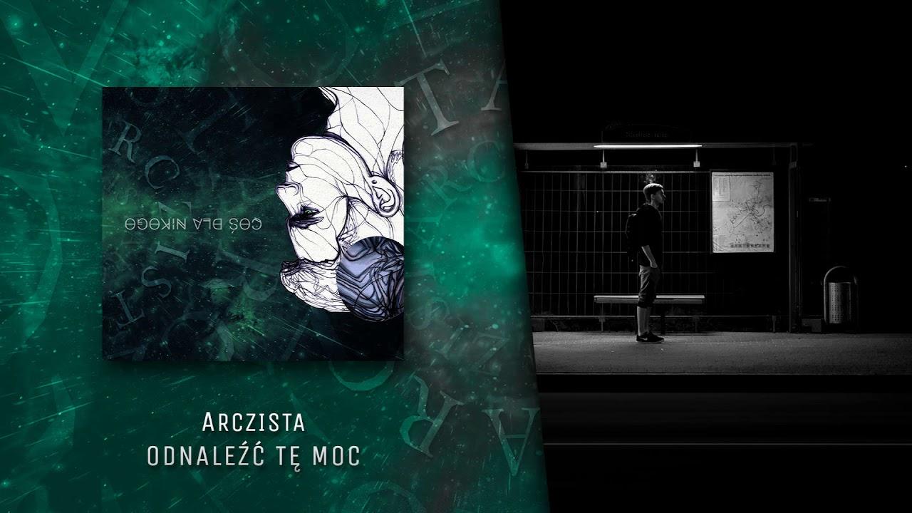 Arczista - Odnaleźć tę moc (official audio) | COŚ DLA NIKOGO