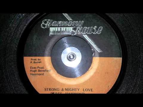 Strong & Mighty Love - Beres Hammond