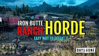 EASY WAY TO DEFEAT IRON BUTTE RANCH HORDE (KEEP THEM SAFE) | DAYS GONE