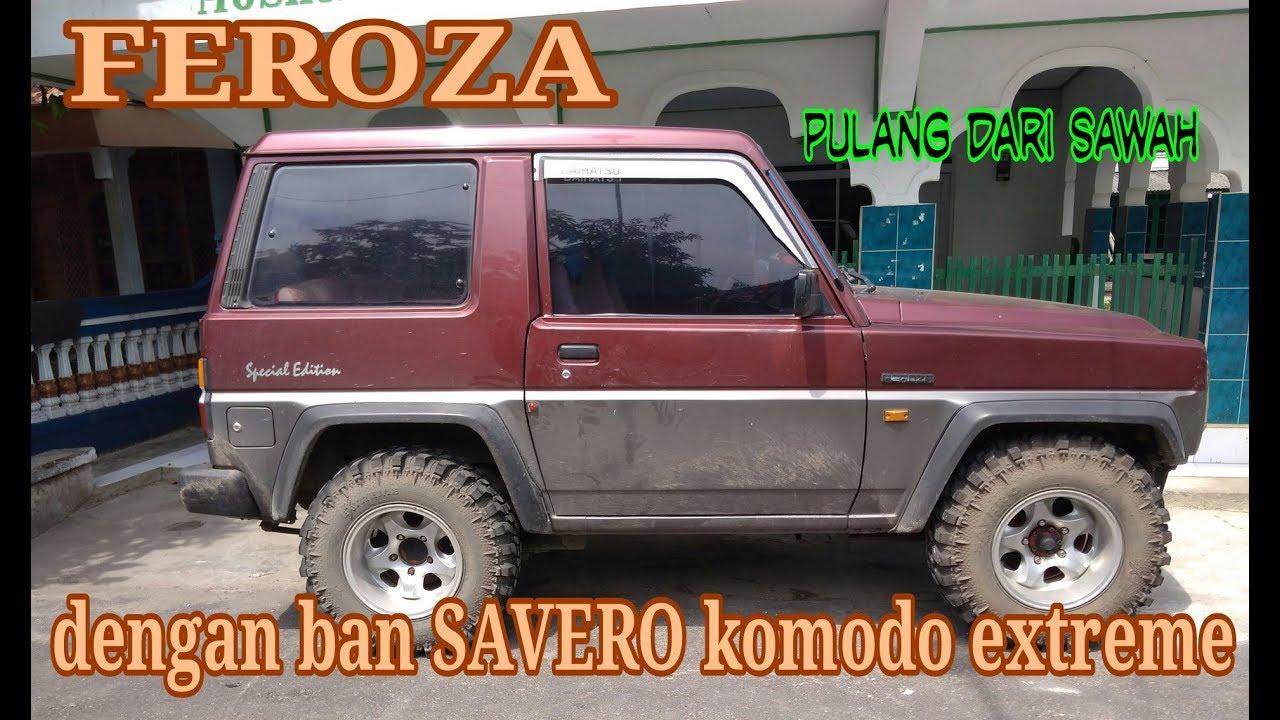Modifikasi Mobil Feroza Dengan Ban Savero Komodo Extreme Otan Gj