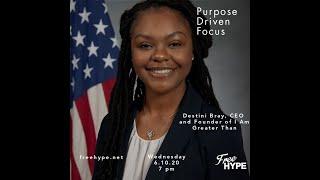 Purpose Driven Focus With Destini Bray
