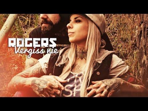 ROGERS - Vergiss Nie (OFFICIAL VIDEO)