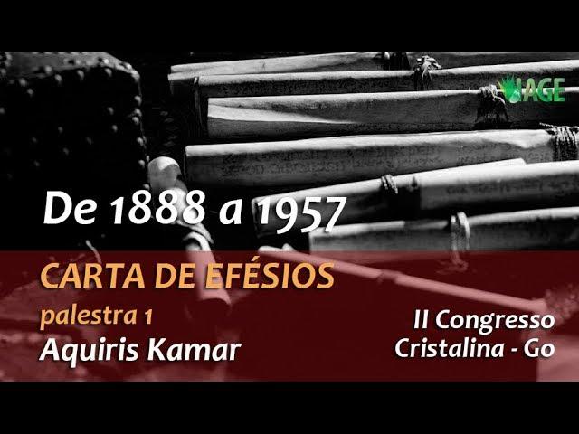 153 - I CONGRESSO IAGE - CARTA DE EFÉSIOS - AQUIRIS (palestra 1)
