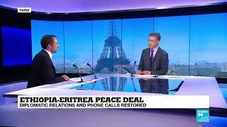 """Ethiopia - Eritrea peace: """"A historic deal"""""""
