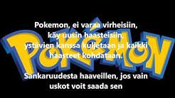 Pokemonin 1-6 kauden tunnarit sanoilla Pokemon suomi lyrics