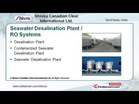 Seawater Desalination Plant / RO Systems by Shivsu Canadian Clear International Ltd, Chennai