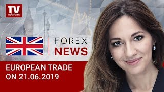 InstaForex tv news: 21.06.2019: Euro to lose momentum (EUR, USD, GBP, GOLD)