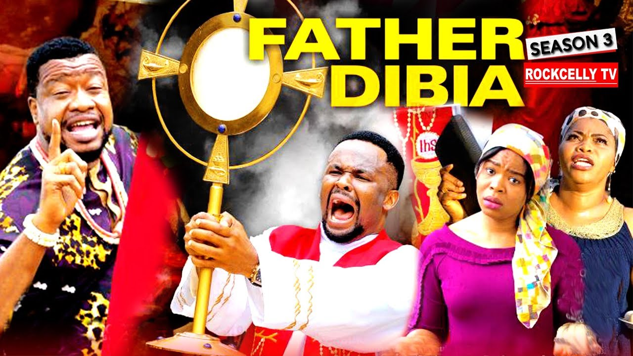 Download FATHER DIBIA SEASON 3 (New Movie)| 2019 NOLLYWOOD MOVIES